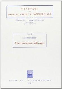 Giovanni Tarello - L'interpretazione della legge