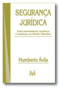Humberto Avila - Seguranca jurídica