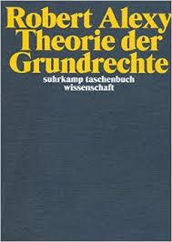 Robert Alexy - Theorie der Grundrechte